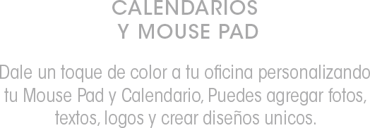 calendarios y mouse pad